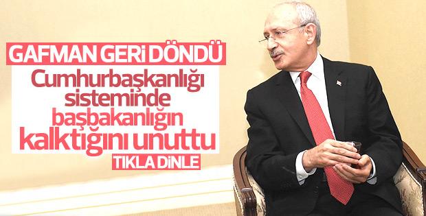 Hükümeti eleştiren Kılıçdaroğlu gaflarını unuttu