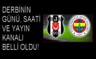 Beşiktaş Fenerbahçe maçı nezaman hangi gün saat kaçta hangi kanalda yayınlanacak?