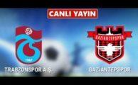 CANLI bein sports Trabzonspor Gaziantepspor izle