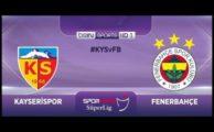 Fenerbahçe maçını bein sports'ta canlı izle (Kayserispor – Fenerbahçe)