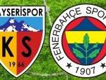Kayserispor – Fenerbahçe – CANLI SKOR